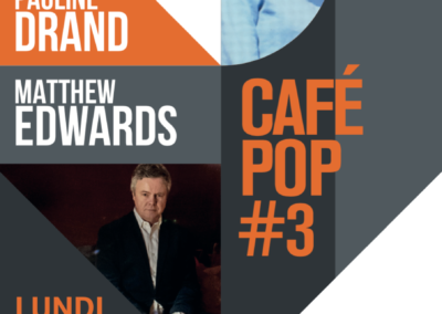 CAFE POP #3 : Pauline Drand & Matthew Edwards